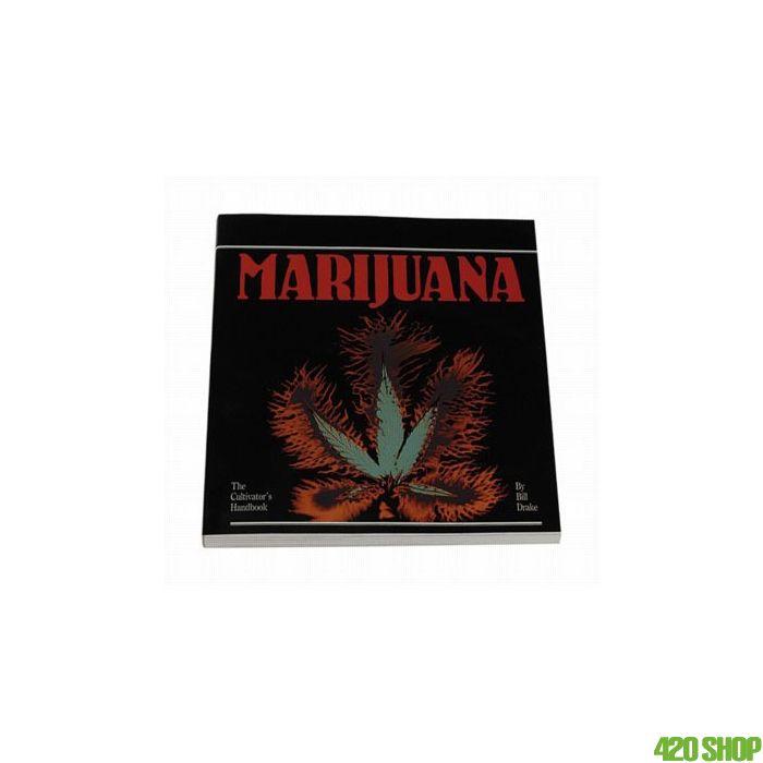 The Cultivators Handbook of Marihuana